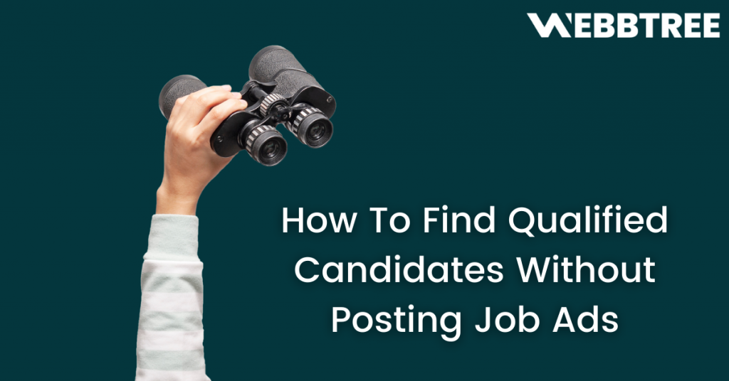 [Banner] How To Find Qualified Candidates Without Posting Job Ads