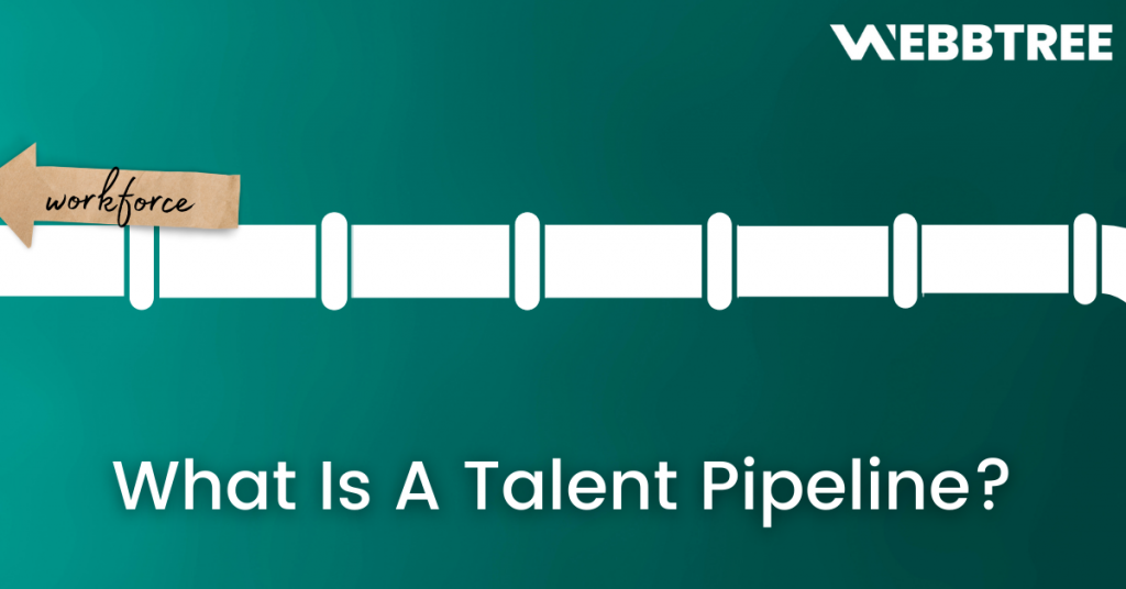 Banner image of What Is A Talent Pipeline